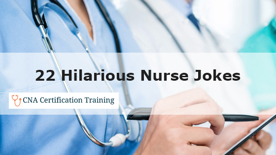 22 Hilarious Nurse Jokes And One Liners To Tickle Your Funny Bone